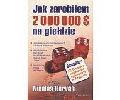 Szczegóły książki JAK ZAROBIŁEM 2 000 000 $ NA GIEŁDZIE