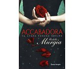 Szczegóły książki ACCABADORA - TA, KTÓRA POMAGA ODEJŚĆ