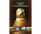 Szczegóły książki PRZEWODNIK ŚLADAMI BŁ. EDMUNDA BOJANOWSKIEGO