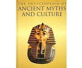 Szczegóły książki ENCYCLOPEDIA OF ANCIENT MYTHS AND CULTURE