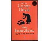 Szczegóły książki PIES BASKERVILLE'ÓW/THE HOUND OF THE BASKERVILLE