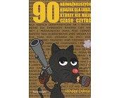 Szczegóły książki 90 NAJWAŻNIEJSZYCH KSIĄŻEK DLA LUDZI, KTÓRZY NIE MAJĄ CZASU CZYTAĆ