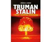 Szczegóły książki TRUMAN, STALIN I KONIEC ATOMOWEGO MONOPOLU