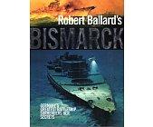 Szczegóły książki BISMARCK - GERMANY'S GREATEST BATTLESHIP SURRENDERS HER SECRETS