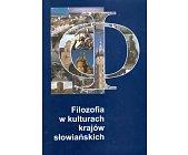 Szczegóły książki FILOZOFIA W KULTURACH KRAJÓW SŁOWIAŃSKICH