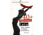Szczegóły książki 40+ OGNISTE LATA