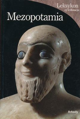 MEZOPOTAMIA- LEKSYKON CYWILIZACJE