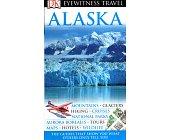 Szczegóły książki EYEWITNESS TRAVEL GUIDES - ALASKA