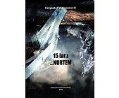 Szczegóły książki 15 LAT Z ... NURTEM