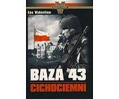 Szczegóły książki BAZA 43 CICHOCIEMNI