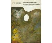 Szczegóły książki HISTORIA KOLORU W DZIEJACH MALARSTWA EUROPEJSKIEGO - 2 TOMY