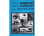 Szczegóły książki KONFLIKT GLOBALNY. MIĘDZYNARODOWA RYWALIZACJA WIELKICH MOCARSTW...