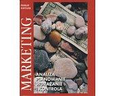 Szczegóły książki MARKETING - ANALIZA, PLANOWANIE, WDRAŻANIE I KONTROLA