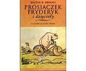 Szczegóły książki PROSIACZEK FRYDERYK I DZIĘCIOŁY