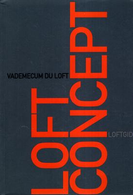 LOFT CONCEPT - VADEMECUM DU LOFT