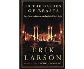 Szczegóły książki IN THE GARDEN OF BEASTS