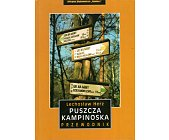 Szczegóły książki PUSZCZA KAMPINOSKA - PRZEWODNIK