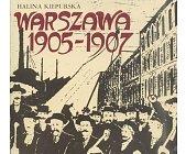 Szczegóły książki WARSZAWA 1905 - 1907