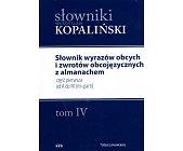 Szczegóły książki SŁOWNIK WYRAZÓW OBCYCH I ZWROTÓW OBCOJĘZYCZNYCH Z ALMANACHEM - 2 TOMY