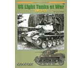 Szczegóły książki US LIGHT TANKS AT WAR 1941-45 (ARMOR AT WAR SERIES 7038)