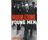 Szczegóły książki TROUBLESOME YOUNG MEN