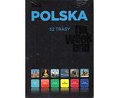 Szczegóły książki POLSKA NA WEEKEND - 52 TRASY