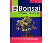 Szczegóły książki BONSAI Z DRZEW RODZIMYCH