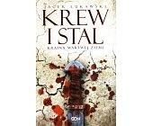 Szczegóły książki KREW I STAL (KRAINA MARTWEJ ZIEMI, TOM 1)