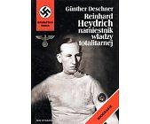 Szczegóły książki REINHARD HEYDRICH NAMIESTNIK WŁADZY TOTALITARNEJ