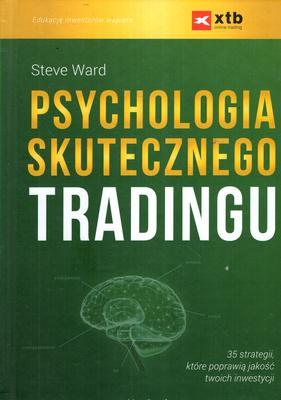 PSYCHOLOGIA SKUTECZNEGO TRADINGU