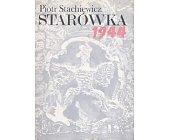 Szczegóły książki STARÓWKA 1944