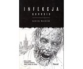 Szczegóły książki INFEKCJA - 2 TOMY - GENESIS, EXODUS