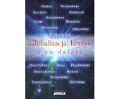 Szczegóły książki GLOBALIZACJA, KRYZYS I CO DALEJ?