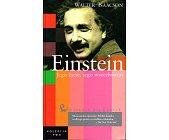 Szczegóły książki EINSTEIN. JEGO ŻYCIE, JEGO WSZECHŚWIAT