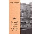 Szczegóły książki ZWIĄZEK ARTYSTÓW SCEN POLSKICH 1950 - 1998