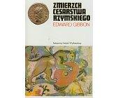 Szczegóły książki ZMIERZCH CESARSTWA RZYMSKIEGO - 2 TOMY (CERAM)