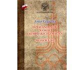 Szczegóły książki DZIAŁANIA MSW WOKÓŁ OLIMPIJSKICH ZMAGAŃ. MOSKWA '80