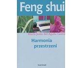 Szczegóły książki FENG SHUI- HARMONIA PRZESTRZENI