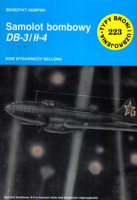 SAMOLOT BOMBOWY DB-3/IŁ-4 (TYPY BRONI I UZBROJENIA 223)