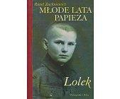 Szczegóły książki MŁODE LATA PAPIEŻA. LOLEK