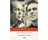 Szczegóły książki ANATOMIA BUNTU - KUROŃ, MODZELEWSKI I KOMANDOSI