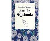 Szczegóły książki SZTUKA KOCHANIA