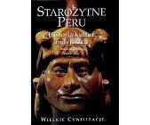 Szczegóły książki STAROŻYTNE PERU - HISTORIA KULTUR ANDYJSKICH