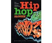 Szczegóły książki HIP HOP - SŁOWNIK