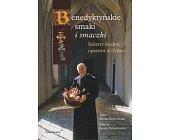 Szczegóły książki BENEDYKTYŃSKIE SMAKI I SMACZKI