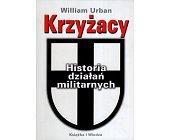 Szczegóły książki KRZYŻACY HISTORIA DZIAŁAŃ MILITARNYCH