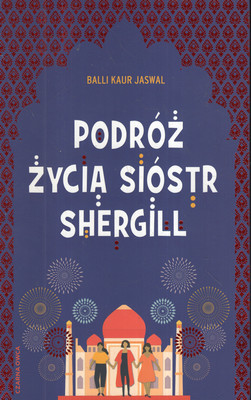 PODRÓŻ ŻYCIA SIÓSTR SHERGILL