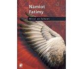 Szczegóły książki NAMIOT FATIMY