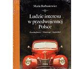 Szczegóły książki LUDZIE INTERESU W PRZEDWOJENNEJ POLSCE