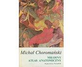 Szczegóły książki MIŁOSNY ATLAS ANATOMICZNY